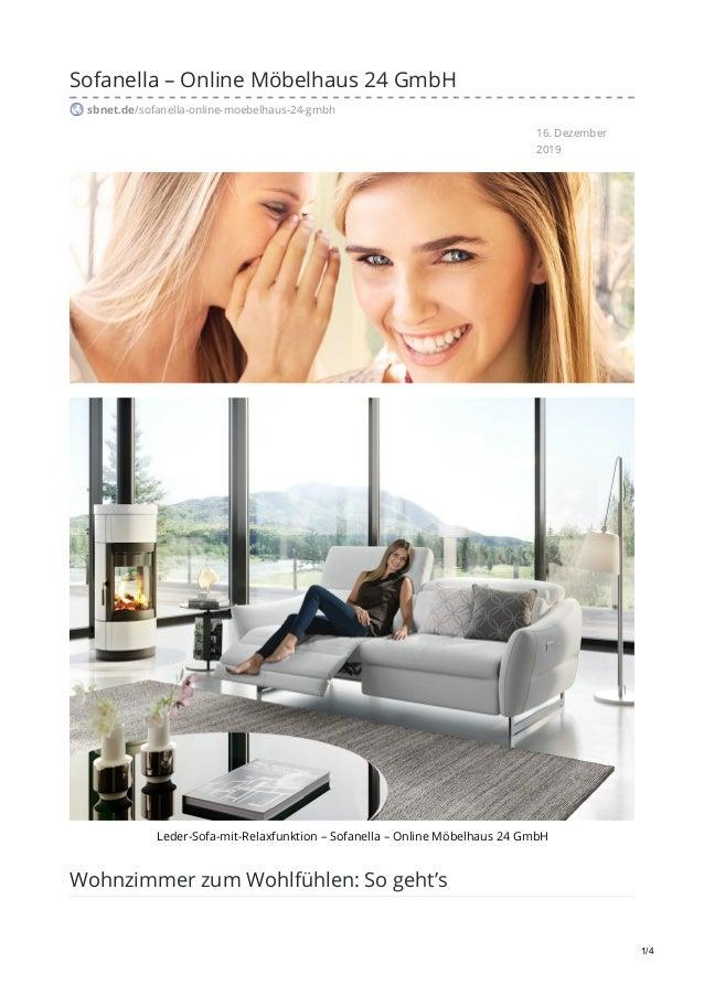 16. Dezember 2019 Sofanella – Online Möbelhaus 24 GmbH sbnet.de/sofanella-online-moebelhaus-24-gmbh Leder-Sofa-mit-Relaxfu...