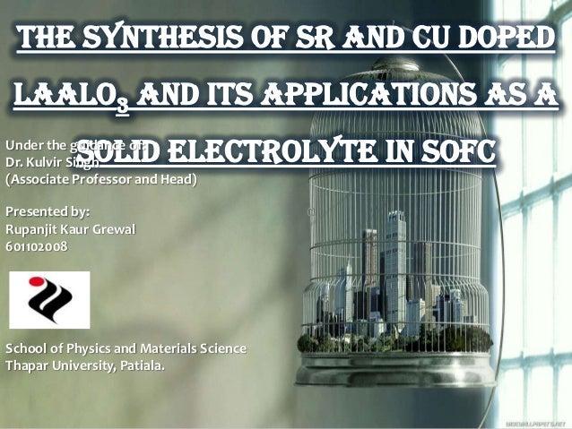 Under the guidance of:Dr. Kulvir Singh(Associate Professor and Head)Presented by:Rupanjit Kaur Grewal601102008School of Ph...