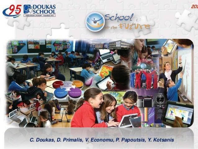 C. Doukas, D. Primalis, V. Economu, P. Papoutsis, Y. Kotsanis