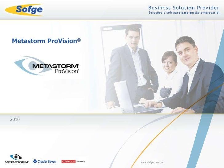 Metastorm ProVision®<br />2010<br />