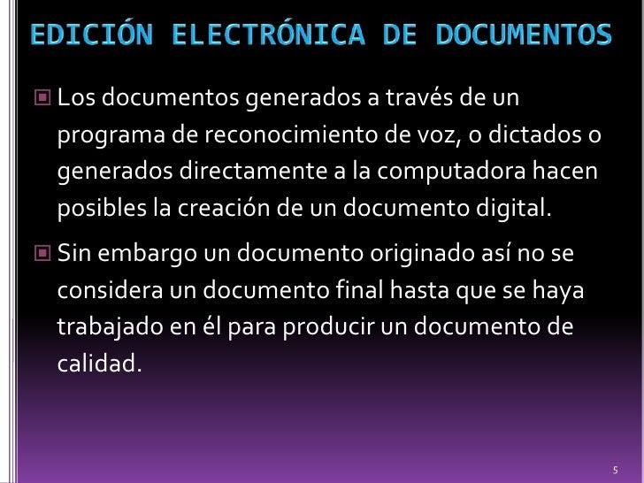 Edición electrónica, dictado y transcripción de documentos