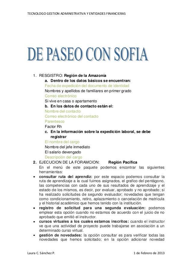 TECNOLOGO GESTION ADMINISTRATIVA Y ENTIDADES FINANCIERAS   1. RESGISTRO: Región de la Amazonía          a. Dentro de los d...