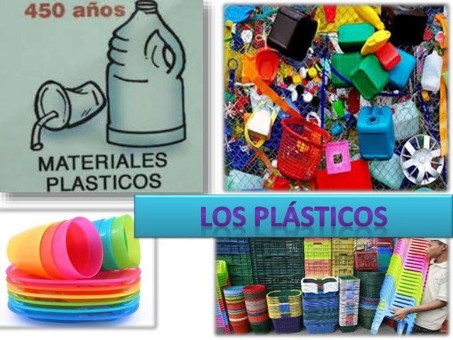 INDICE 1. ¿Qué son los plásticos? 2. Como obtener un plástico 3. Propiedades de un plástico 4. Fibras textiles 5. Clasific...