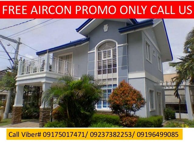 Call Viber# 09175017471/ 09237382253/ 09196499085 FREE AIRCON PROMO ONLY CALL US