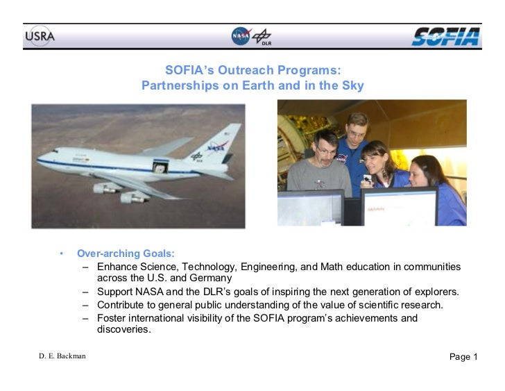 SOFIA's Outreach Programs:                       Partnerships on Earth and in the Sky     •   Over-arching Goals:        ...