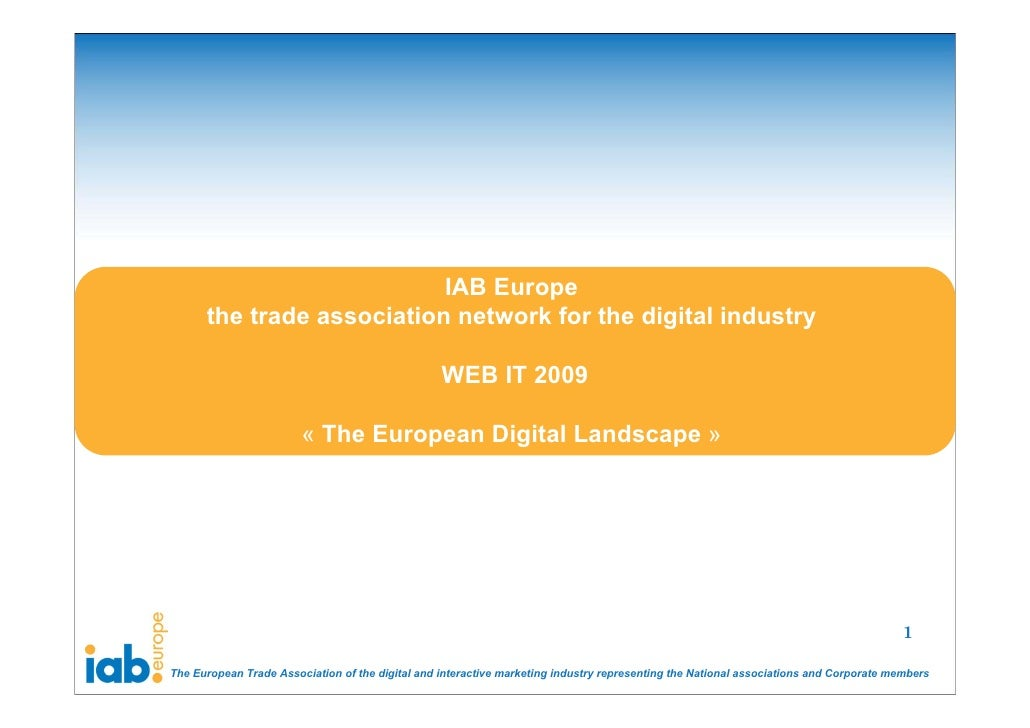IAB Europe       the trade association network for the digital industry                                                   ...