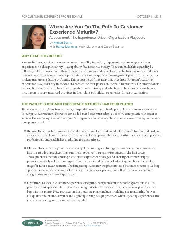 For Customer Experience Professionals  oCTOBER 11, 2013  Where Are You On The Path To Customer Experience Maturity? Assess...