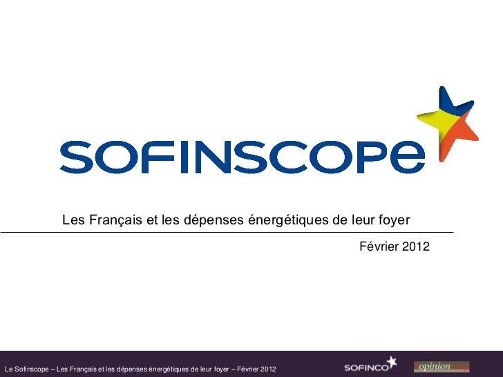 Les Français et les dépenses énergétiques de leur foyer                                                                   ...