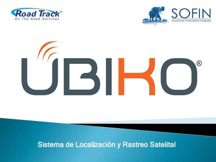 Sistema de Localización y Rastreo Satelital<br />