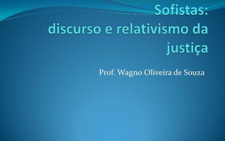 Prof. Wagno Oliveira de Souza