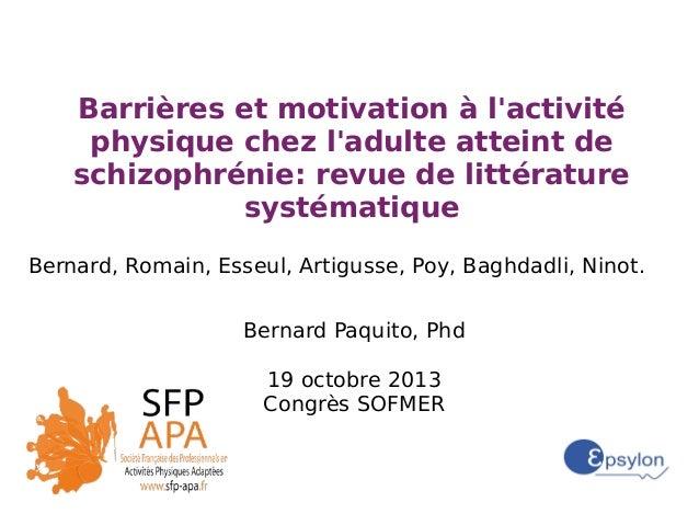 Barrières et motivation à l'activité physique chez l'adulte atteint de schizophrénie: revue de littérature systématique Be...