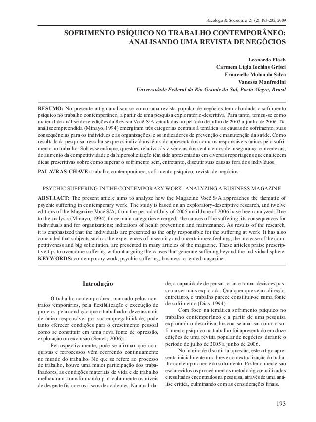 Psicologia & Sociedade; 21 (2): 193-202, 2009  SOFRIMENTO PSÍQUICO NO TRABALHO CONTEMPORÂNEO:  ANALISANDO UMA REVISTA DE N...