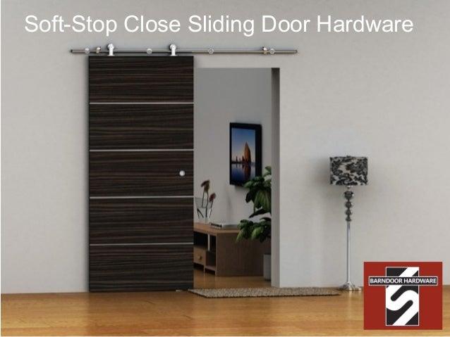 Soft Stop Close Sliding Door Hardware