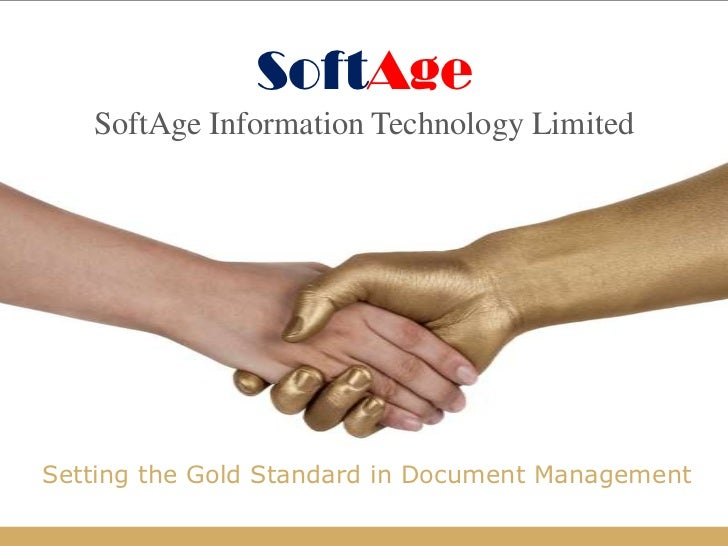 SoftAge   SoftAge Information Technology LimitedSetting the Gold Standard in Document Management