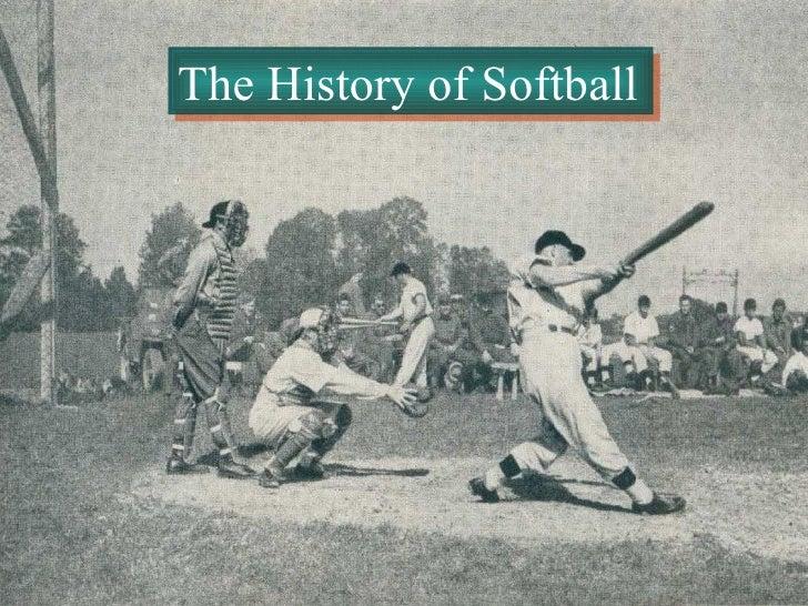 The History of Softball