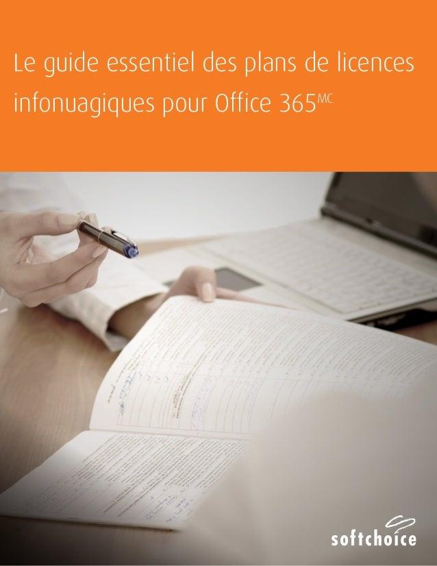 Le guide essentiel des plans de licences  infonuagiques pour Office 365MC
