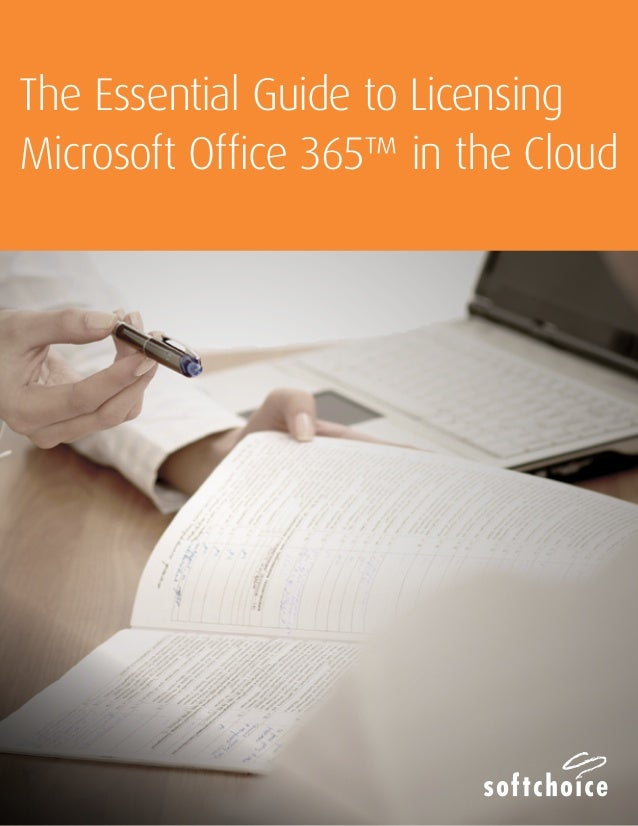 The Essential Guide To Licensing Microsoft Office 365™ In The Cloud ...
