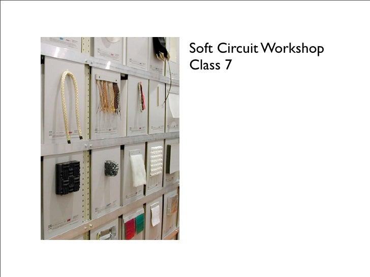 Soft Circuit Workshop Class 7