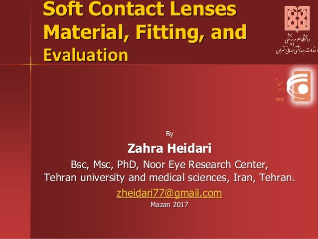 Soft Contact Lenses: Material, Fitting, and Evaluation