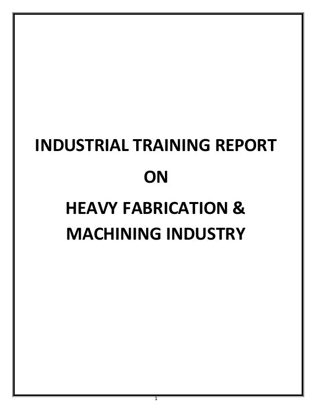INDUSTRIAL TRAINING REPORT BY ShRiDhAR KaDaM