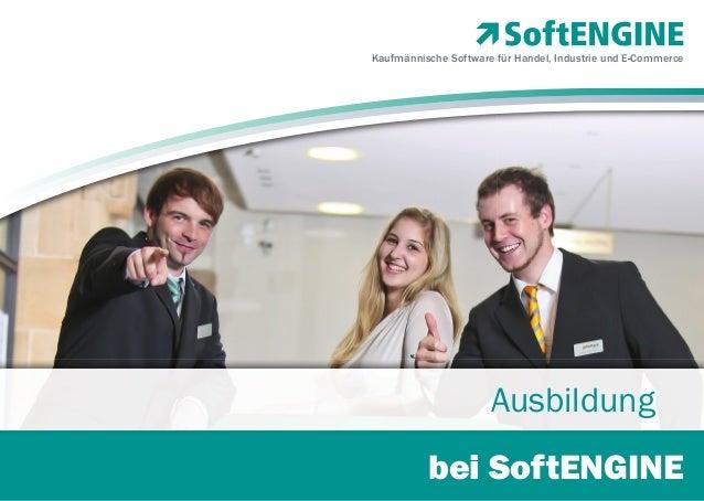 Kaufmännische Software für Handel, Industrie und E-Commerce  Ausbildung bei SoftENGINE 1