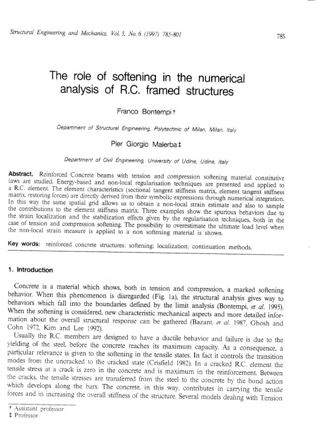 The role of softening in the numerical analysis of RC framed structures