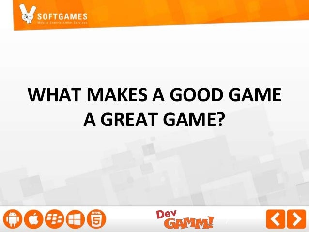 """1. GRAPHICS ARE KING  - Customers expect """"native-like"""" GFX quality  - Amount of available HTML5 games is growing a LOT - T..."""