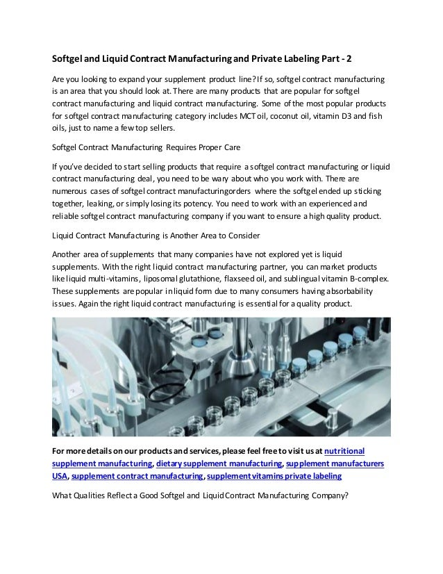 Softgel and liquid contract manufacturing and private