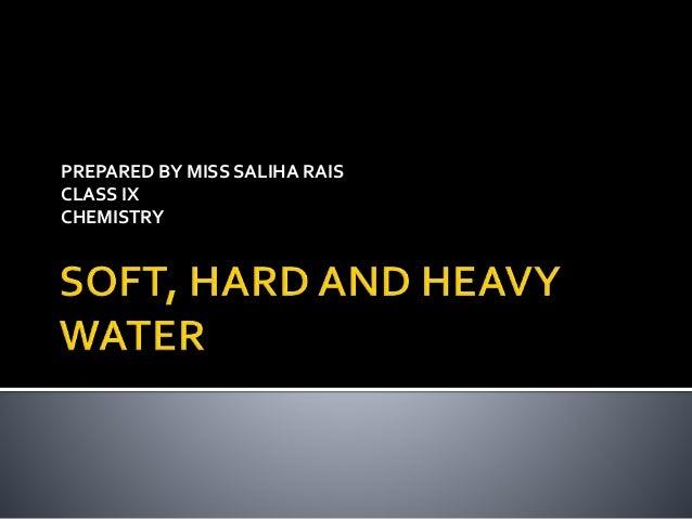PREPARED BY MISS SALIHA RAIS CLASS IX CHEMISTRY