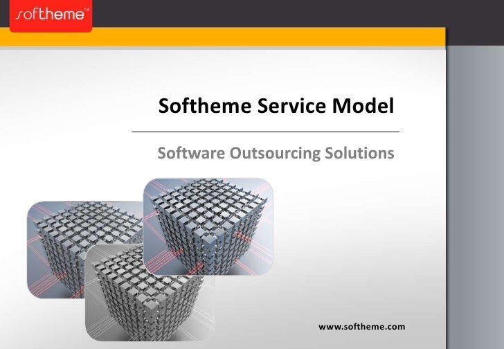 Softheme Service Model<br />Software Outsourcing Solutions<br />www.softheme.com<br />