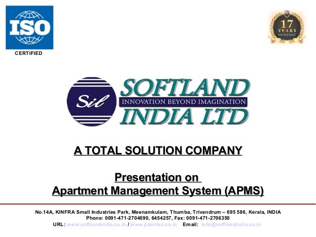 CERTIFIED  A TOTAL SOLUTION COMPANY Presentation on Apartment Management System (APMS) No.14A, KINFRA Small Industries Par...