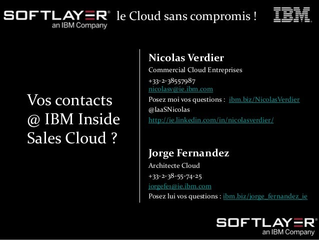 31 Le Cloud sans compromis  Webinar du 6 Novembre 2014 – Cloud Enterprise Sales  www.softlayer.com  © 2014 IBM Corporation...
