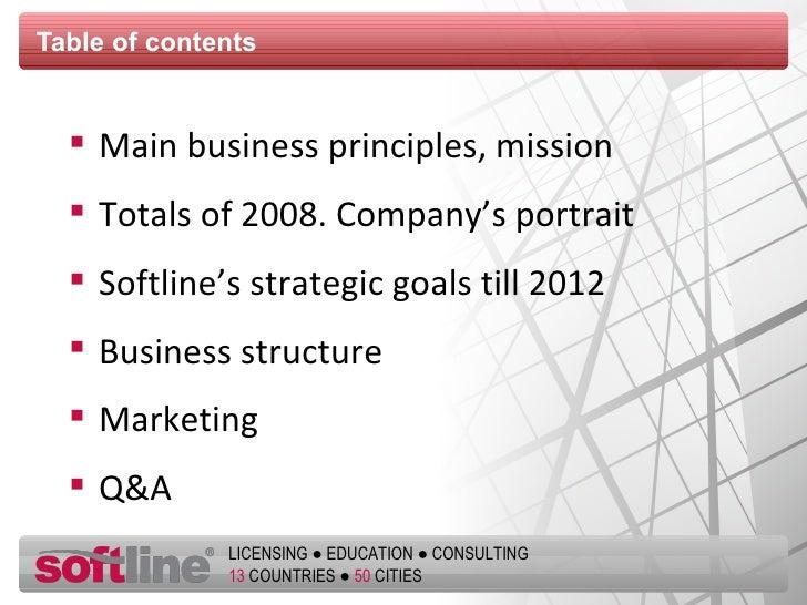 Table of contents <ul><li>Main business principles, mission </li></ul><ul><li>Totals of 2008. Company's portrait </li></ul...