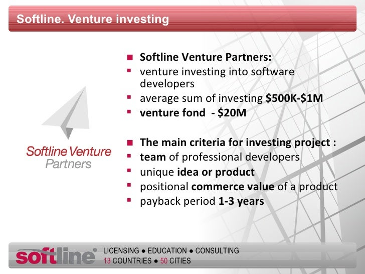 Softline.  Venture investing <ul><li>Softline Venture Partners :   </li></ul><ul><li>venture investing into software devel...