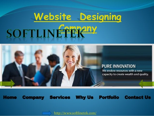 Website Designing Company Home Company Services Why Us Portfolio Contact Us http://www.softlinetek.com/