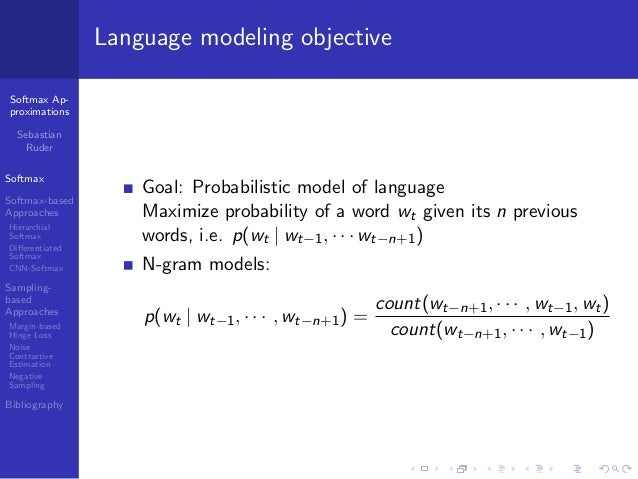 Softmax Approximations for Learning Word Embeddings and Language Modeling (Sebastian Ruder) Slide 3
