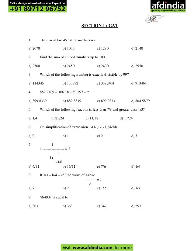 SECTION-I : GAT 1. The sum of first 45 natural numbers is - a) 2070 b) 1035 c) 1280 d) 2140 2. Find the sum of all odd num...