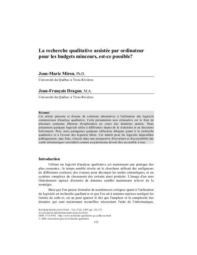La recherche qualitative assistée par ordinateurpour les budgets minceurs, est-ce possible?Jean-Marie Miron, Ph.D.Universi...