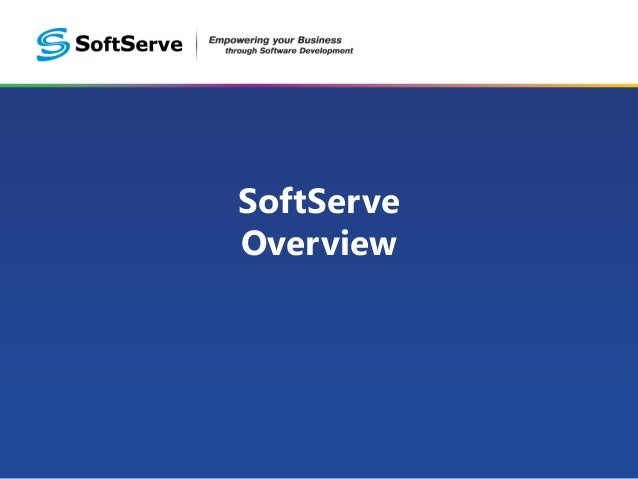 SoftServe Overview
