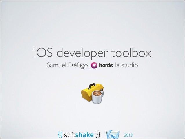 iOS developer toolbox Samuel Défago,  le studio  2013