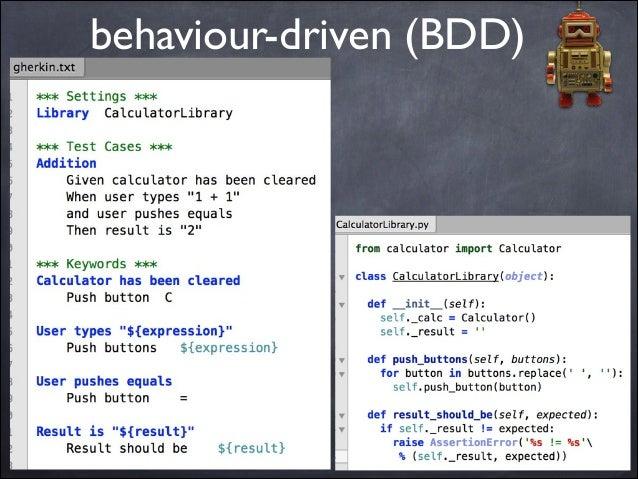 behaviour-driven (BDD)