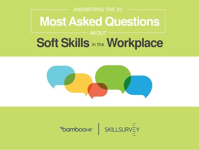 bamboohr.com skillsurvey.com How Soft-Skills Power Organizational Performance Soft Skills Workplace ANSWERING THE 20 ABOUT...