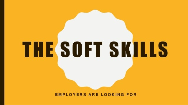 Soft Skills Employers Look For