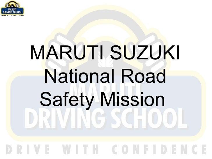 MARUTI SUZUKI National Road Safety Mission