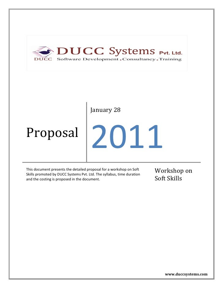 January 28Proposal                                      2011This document presents the detailed proposal for a workshop on...