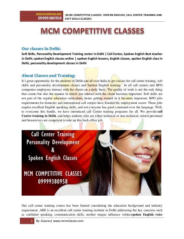 www.mcmclasses.com 09999380958 MCM COMPETITIVE CLASSES- SPOEKN ENGLISH, CALL CENTER TRAINING AND[ SOFT SKILLS CLASSES] 1 B...