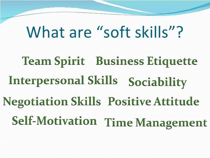 What Are U201csoft Skillsu201d?  What Are Soft Skills
