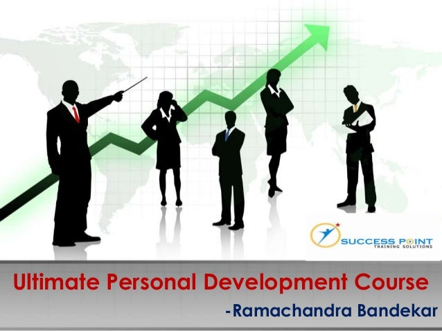 Ultimate Personal Development Course -Ramachandra Bandekar