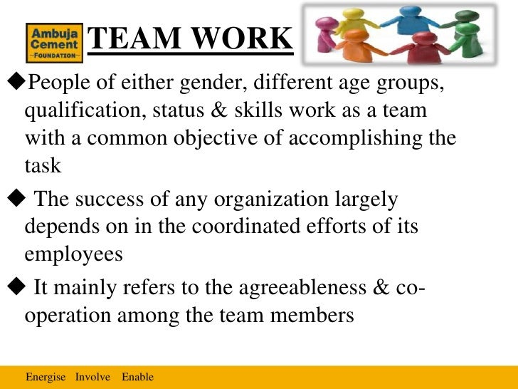 TEAM WORKPeople of either gender, different age groups, qualification, status & skills work as a team with a common objec...