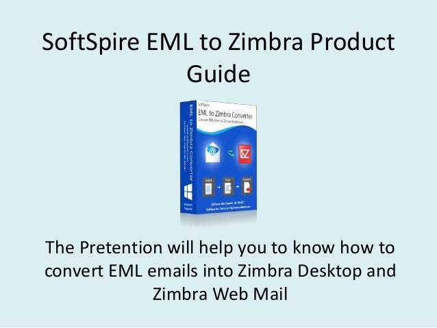 Download SoftSpire Zimbra Mail Converter for windows 10